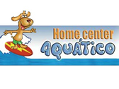 Home Center Aquático